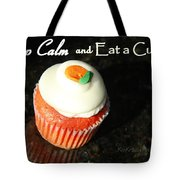 Keep Calm And Eat A Cupcake Tote Bag