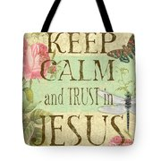 Keep Calm-trust In Jesus-3 Tote Bag