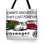 Kombis And Beetles Last Forever Tote Bag
