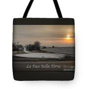 La Pace Sulla Terra With A Winter Sunrise Tote Bag