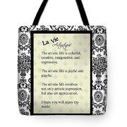 La Vie Artistique Tote Bag