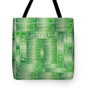 Las Vegas Street Road Signs  Tote Bag