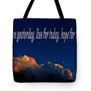 Learn From Yesterday Tote Bag