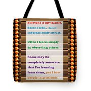 Learning Observation Teacher Student Gratitude Background Designs  And Color Tones N Color Shades Av Tote Bag