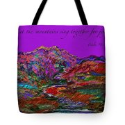 Let The Mountains Sing Tote Bag
