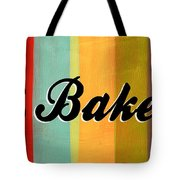 Let's Bake This Tote Bag