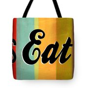 Let's Eat This Tote Bag