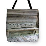 Liars Bench Tote Bag