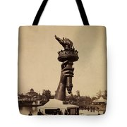 Liberty Torch At Philadelphia For Us Centennial 1876 Tote Bag