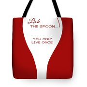 Lick The Spoon Tote Bag