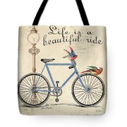 Life Is A Beautiful Ride Tote Bag