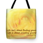 Life Is About Tote Bag