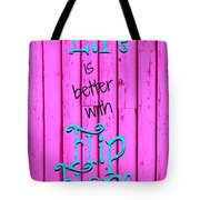 Life Is Better With Flip Flops Tote Bag