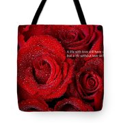 Life Without Love Will Have No Roses Tote Bag