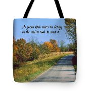 Life's Destiny Tote Bag