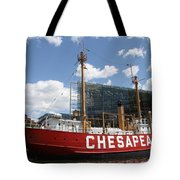 Light Vessel Chesapeake - Baltimore Harbor Tote Bag