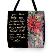 Lily Quote Tote Bag