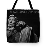 Lincoln The Legacy Of A President Tote Bag