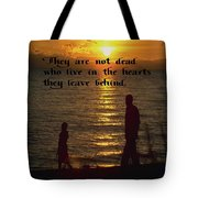 Live In The Heart Tote Bag