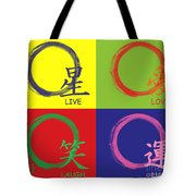 Live Laugh Love Luck Tote Bag