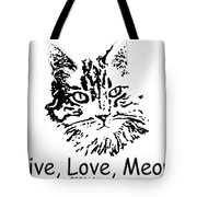 Live Love Meow Tote Bag