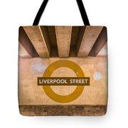 Liverpool Street Underground Tote Bag