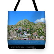 Living On The Edge -- The Battery - St. John's Nl Tote Bag