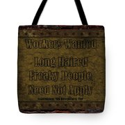 Long Haired Freaky People Need Not Apply Tote Bag