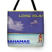 Long Island Bahamas IIi Tote Bag