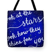 Look At The Stars Quote Painting Tote Bag