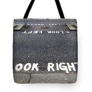 Look Right Warning Tote Bag