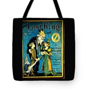 Lost King Of Oz Tote Bag