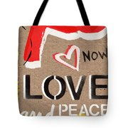 Love And Peace Now Tote Bag