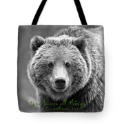 Love Bears All Things ... Tote Bag