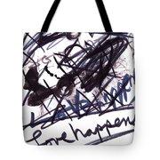Love Happens Tote Bag