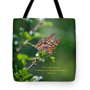 Love Is Like A Butterfly Tote Bag