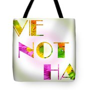 Love Not Hate Rainbow Crazy Daisies Tote Bag