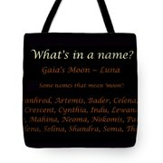 Luna - Moon - What's In A Name Tote Bag