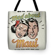 Mad About Maui Tote Bag