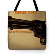 Magnum Force Custom Tote Bag by Movie Poster Prints