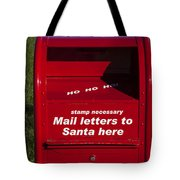 Mail Letters To Santa Here Tote Bag