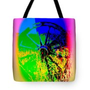 People Must Make The Wheel Go Round, Or Else The Grass Will Grow High And Bury It  Tote Bag