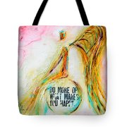 Making You Happy  Tote Bag