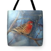Male Housefinch With Verse Tote Bag