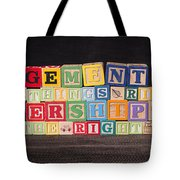 Management Is Doing Things Right Leadership Is Doing The Right Things Tote Bag