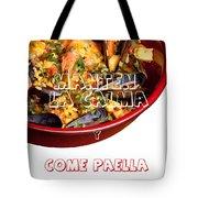 Manten La Calma Y Come Paella Tote Bag