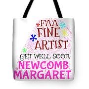 Margaret Get Well Soon Tote Bag