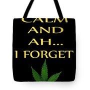 Marijuana 4 Tote Bag