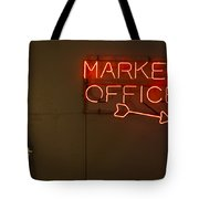Market Office To The Right Tote Bag