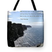 May The Sun Shine All Day Long Tote Bag